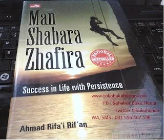Buku : Man Shabara Zhafira : Ahmad Rifa'i Rif'an