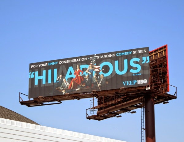 Veep season 3 Hilarious HBO Emmy 2014 billboard