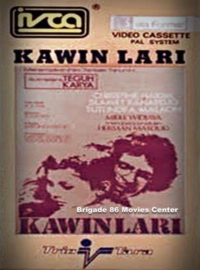 Brigade 86 Movies Center - Kawin Lari (1974)