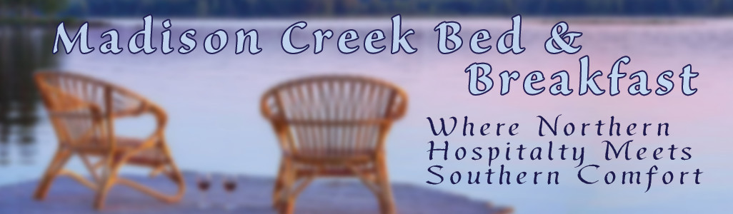 Madison Creek Bed & Breakfast