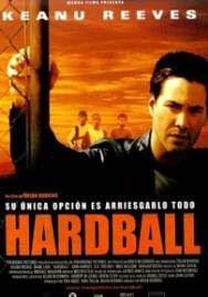 Assistir - Hardball – O Jogo da Vida – Dublado Online