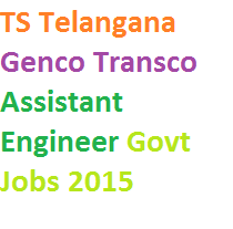 TS Telangana Genco, Transco Assistant Engineer Govt Jobs 2015
