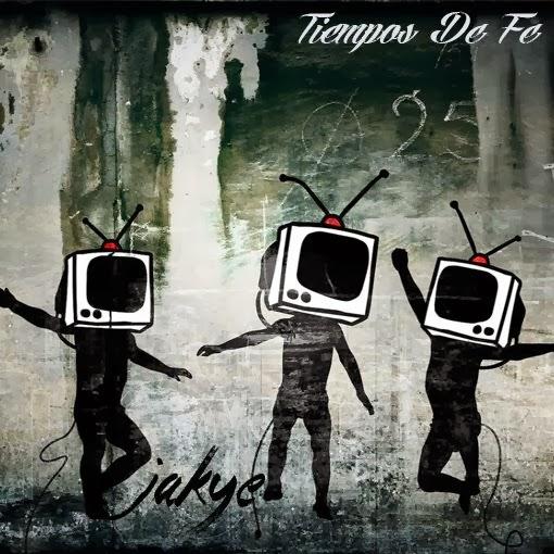 Jakye - Tiempos de Fe (2013)