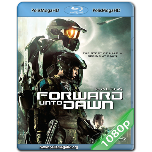 HALO 4: FORWARD UNTO DAWN (2012) FULL 1080P HD MKV ESPAÑOL LATINO