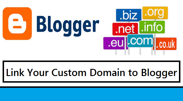How to link your custom domain with blogger?