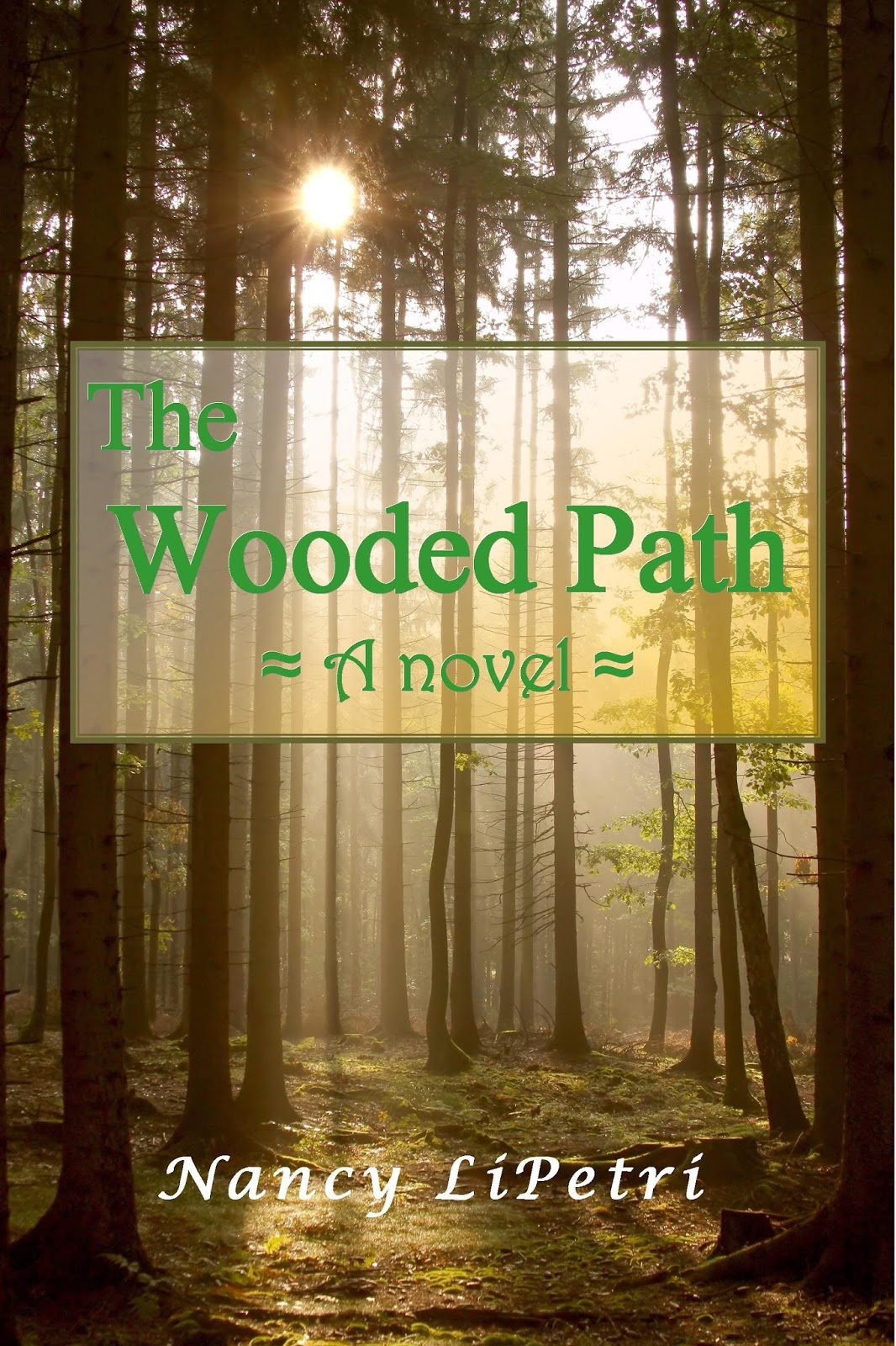 Nancy LiPetri Author Of The Wooded Path