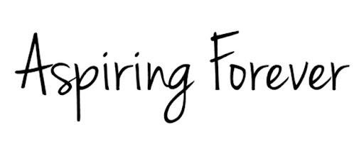 Aspiring Forever