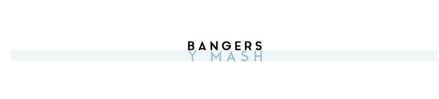 Bangers y Mash