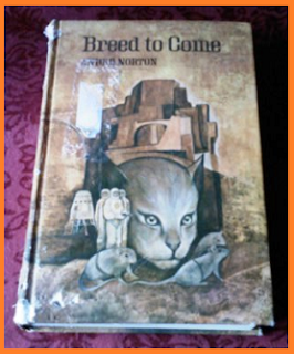 50+ year old book entitled Breed to Come by Andre Norton