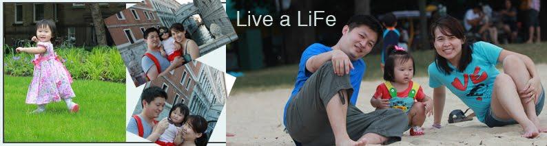 Live a liFe..