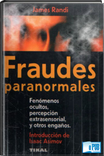 Fraudes+paranormales+ +James+Randi Fraudes paranormales   James Randi