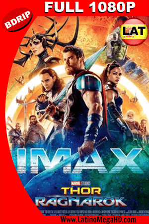 Thor: Ragnarok (2017) Latino IMAX FULL HD  BDRIP 1080P - 2017