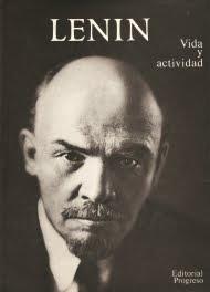 Lenin. Vida y actividad