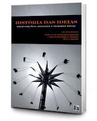 """""""História das Ideias: Proposições, Debates e Perspectivas"""""""