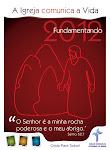 IELB2012 - A Igreja comunica a vida - Fundamentando (Jesus, a Rocha Firme).