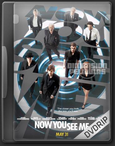 Now You See Me (DVDRip Español Latino) (2013)
