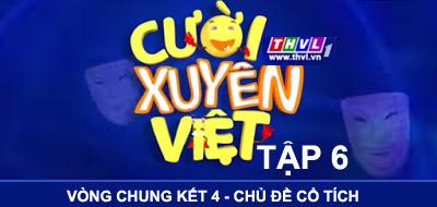 Cười Xuyên Việt Tập 6 phát sóng 21h thứ 6 hàng tuần trên THVL1