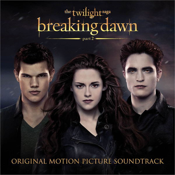 Download OST The Twilight Saga Breaking Dawn Part 2
