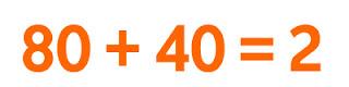 80+40=