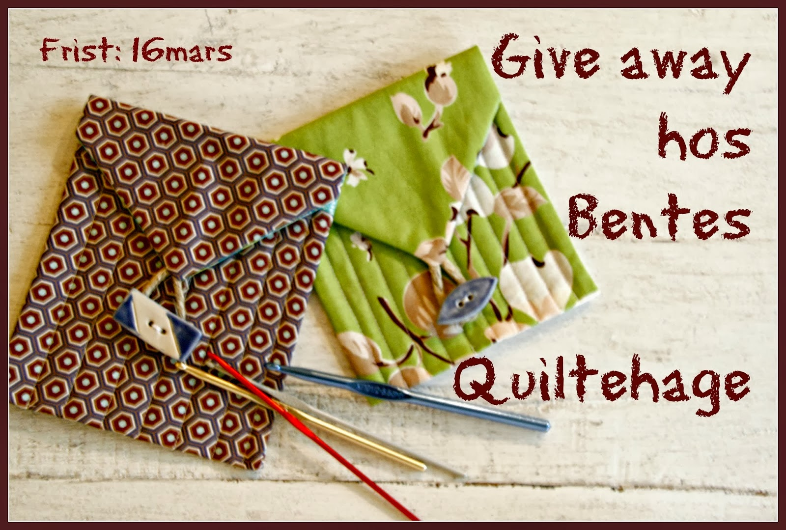 "Give away hos ""Bentes quiltehage"""