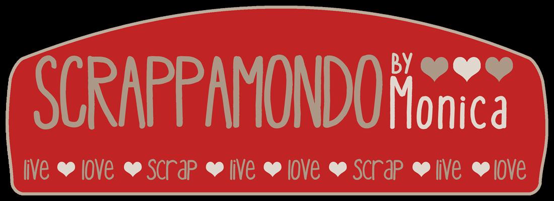 ScrappamondoByMonica