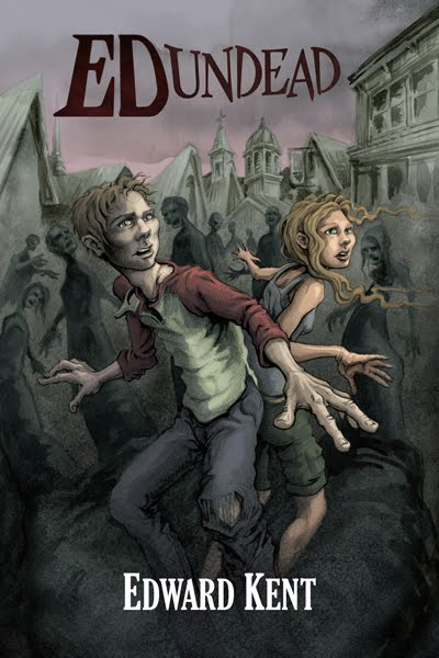 Ed Undead: Dead Like Me (The Chronicles Of A Teenage Zombie)