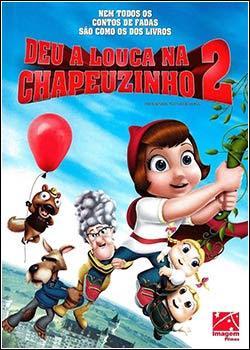 Download - Deu a Louca na Chapeuzinho 2 DVDRip - AVi - Dual Áudio