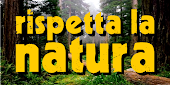 RISPETTA LA NATURA