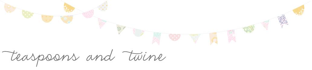 Teaspoons & Twine