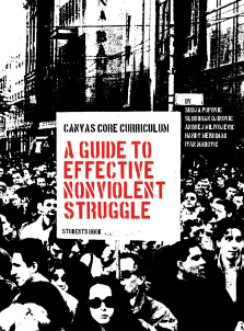 CANVAS Core Curriculum: A Guide to Effective Nonviolent Struggle (2007)