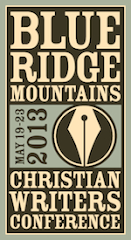 Blue Ridge ChristianWriters Conference 2013