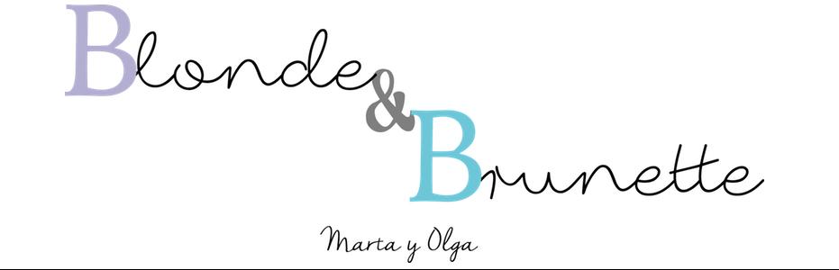 Blonde y Brunette