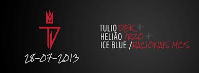 Domingo Fiquem ligados no Programa Fantástico Tulio Deck + Helião RZO + Ice Blue RACIONAIS MC'S
