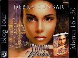 Three Wishes by Debra Dunbar