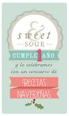 1er Aniversario Sweet&Sour