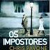 """Os Impostores: Literatura policial """"uau"""" da semana"""
