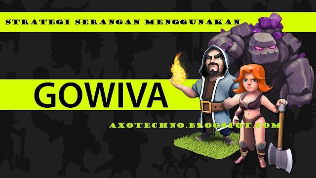 Strategi Serangan Menggunakan GoWiVa Pada Game Clash of Clans