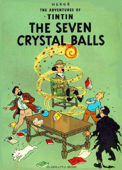 Islington Comic Forum Books Tintin The Seven Crystal Balls