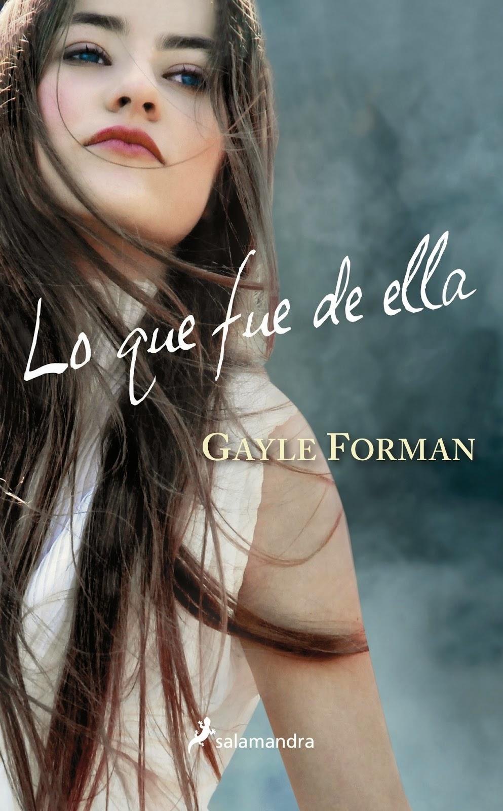 -Lo que fue de ella- de Gayle Forman