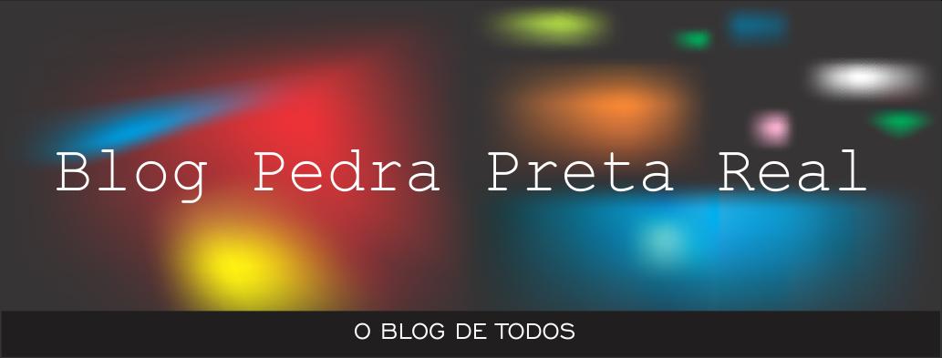 Blog Pedra Preta Real