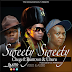 New Audio: Chege ft Runtown & Uhuru - Sweety Sweety | Download