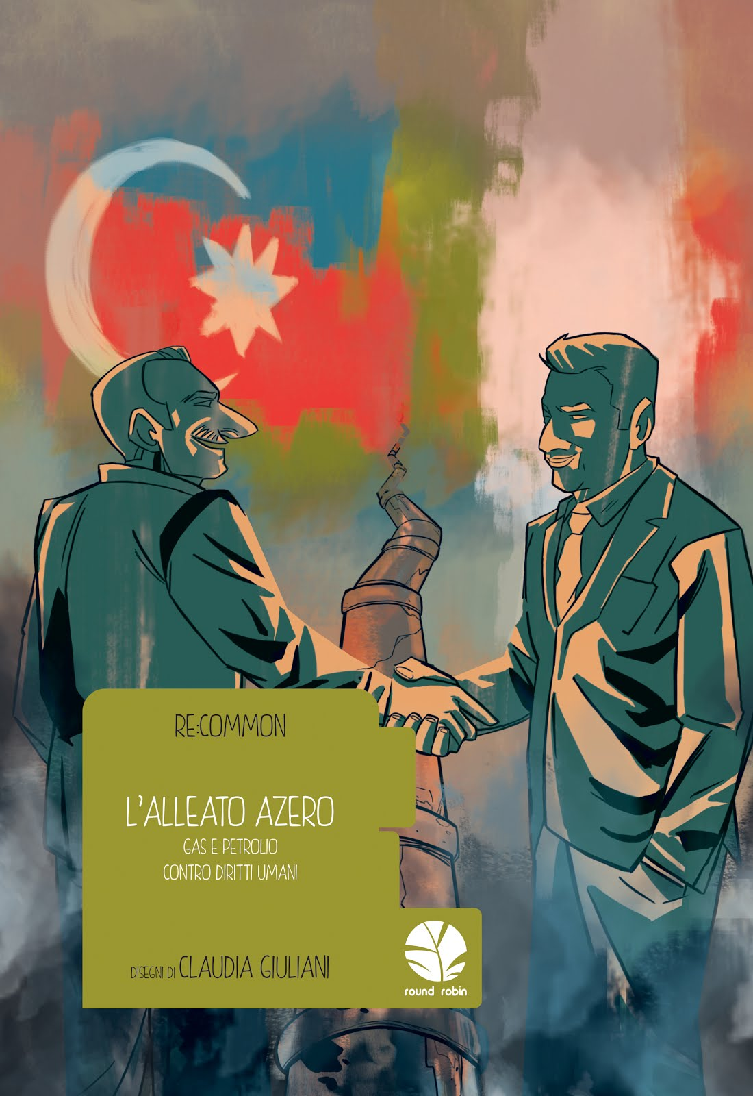 L'Alleato Azero - Gas e Petrolio VS Diritti Umani