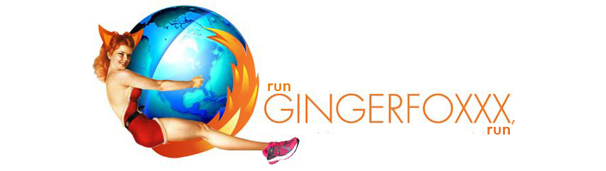 Run Gingerfoxxx, Run!