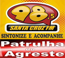 Patrulha do Agreste no AR aqui.