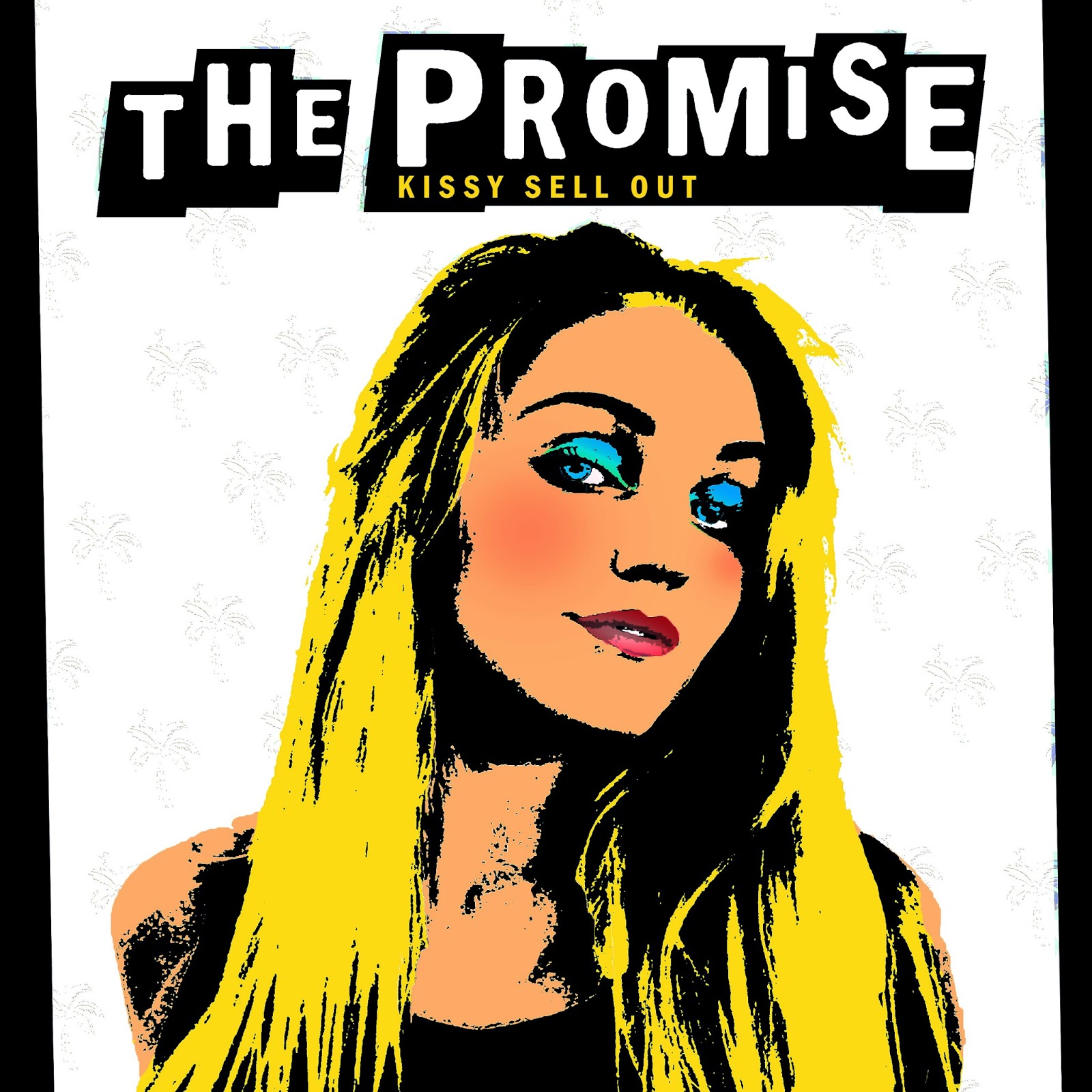 Kissy Sell Out The Promise E.P.