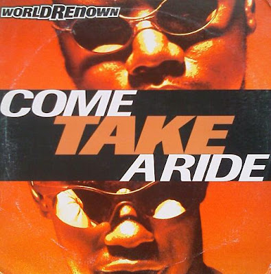 World Renown – Come Take A Ride (1994) (VLS) (320 kbps)