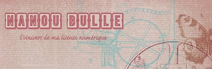 Nanou Bulle