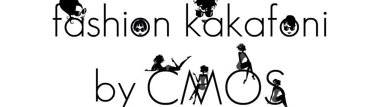 fashion kakafoni by C M O S