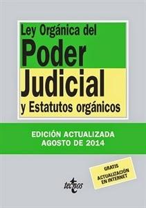 """Textos Legales: Ley Orgánica del Poder Judicial 2014 """"Estatutos Orgánicos""""."""