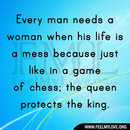 Every man needs a woman quotes tumblr yolo